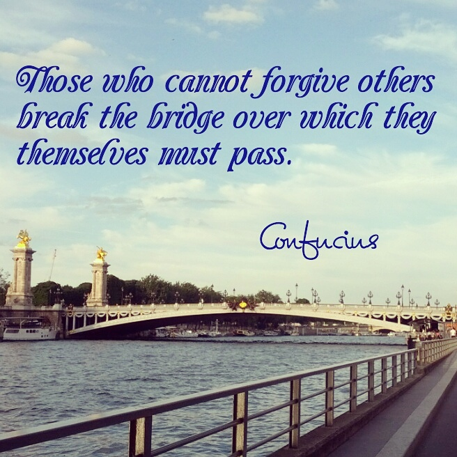 "Quote Card: ""Those who cannot forgive others break the bridge over which they themselves must pass."" - Confucius."