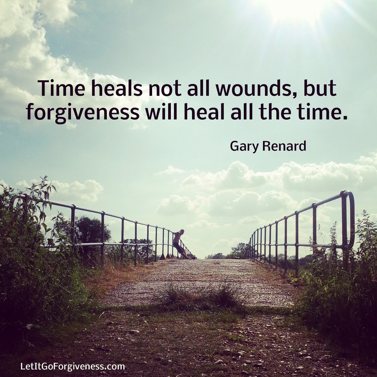 Quote Card - Forgiveness will heal all the time